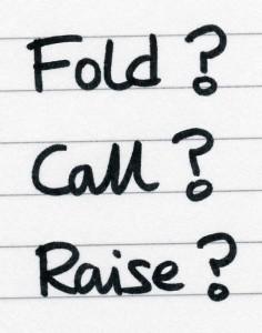 fold call raise